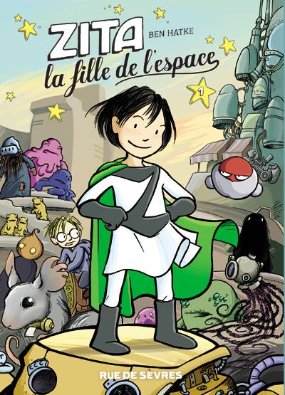Zita, la fille de l'espace - Tome 1