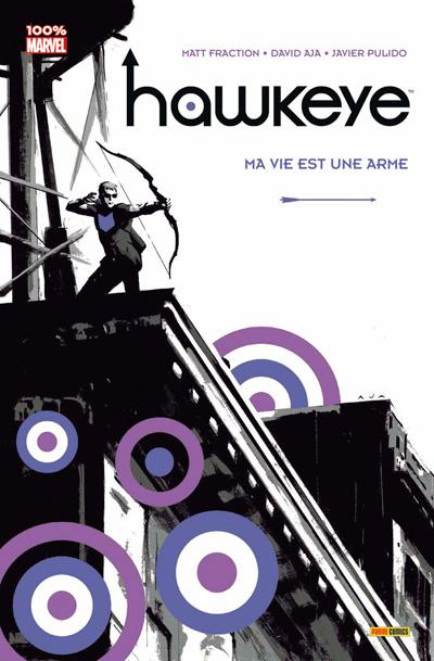 Hawkeye tome 1 - Ma vie est une arme