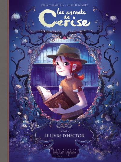 Carnets de Cerise tome 2 - Le Livre d'Hector