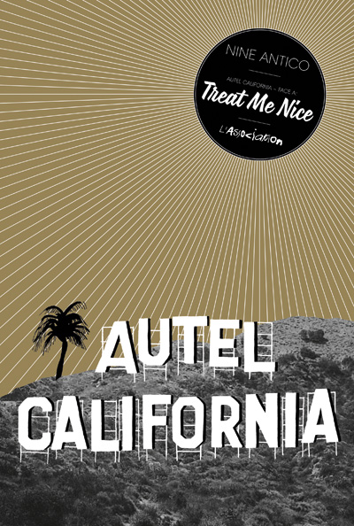 Autel California- Tome 1: Treat me nice