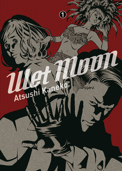 Wet Moon tome 1