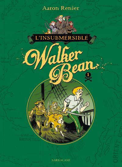 L'insubmersible Walker Bean tome 1