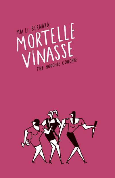 Mortelle Vinasse