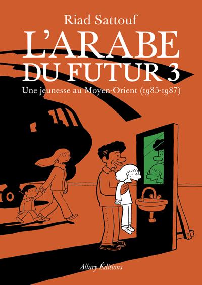L'Arabe du futur 3 - Une jeunesse au Moyen-Orient (1985-1987)