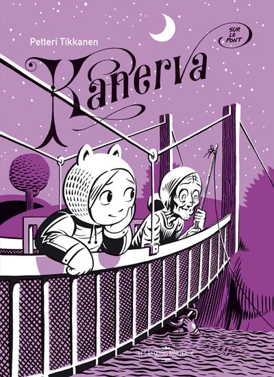 Kanerva sur le pont