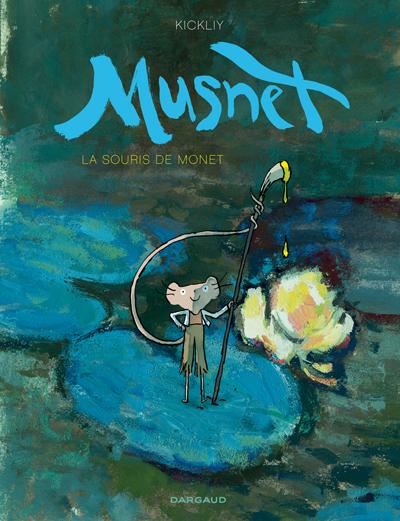 Musnet tome 1 – La Souris de Monet