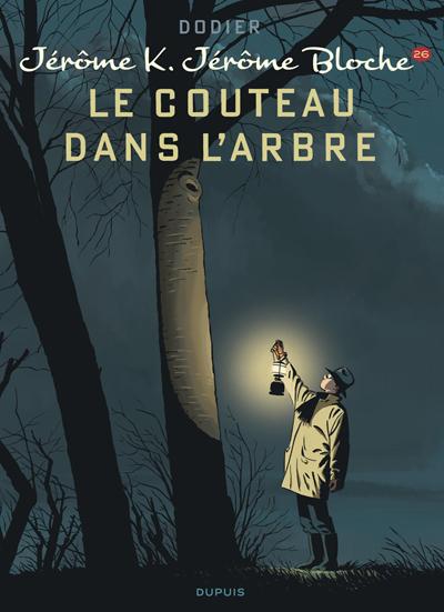 Jérôme K. Jérôme Bloche tome 26 - Le Couteau dans l'arbre