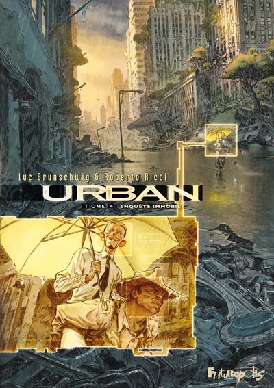 Urban tome 4 - Enquête immobile