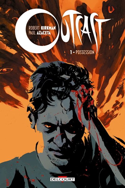 Outcast tome 1 - Possession
